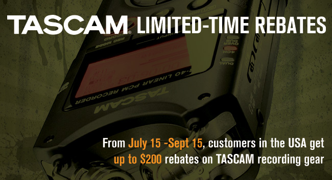 TASCAM Rebates from July 15-September 15